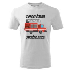Z drogi śledzie strażak jedzie, biała koszulka STRAŻACKA z nadrukiem STR009