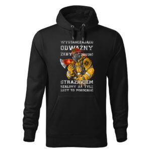 Wystarczająco odważny żeby zostać strażakiem, czarna bluza strażacka z kapturem DTG024