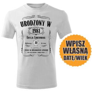 Urodzony w roku biała koszulka urodzinowa DTG0049