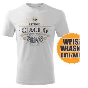 Ciacho biała koszulka urodzinowa DTG0050